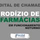 Aberto edital para adesão ao sistema de rodízio de farmácias