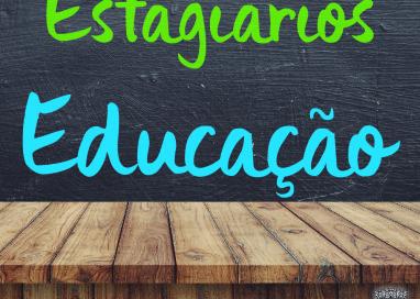 Aberto Edital para estagiários de Educação